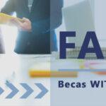 FAQ o preguntas más frecuentes Becas Witland 2019